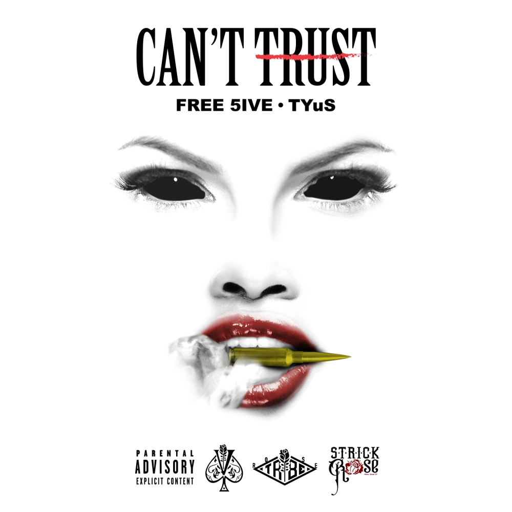 FREE_5IVE_CANT_TRUST_FEAT_TYUS_5