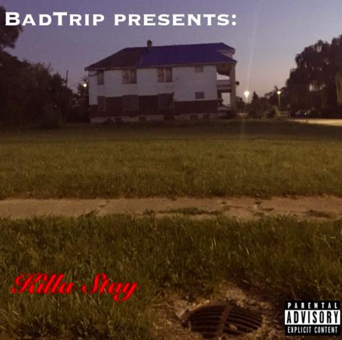 BadTrip_KillaStay_Cover