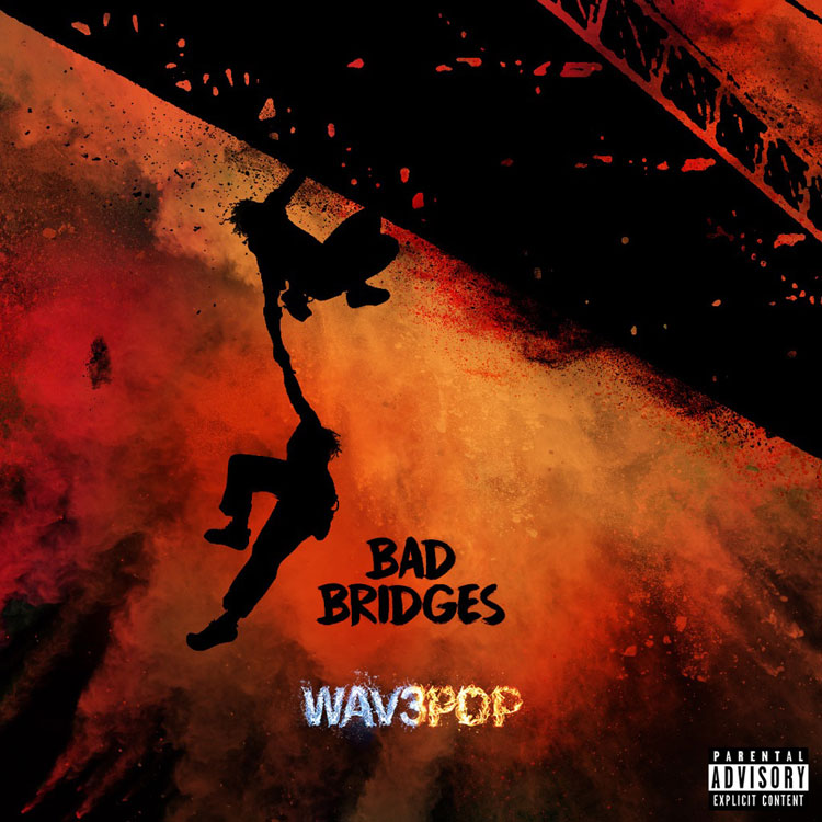 WAV3Pop-Burning-Bridges