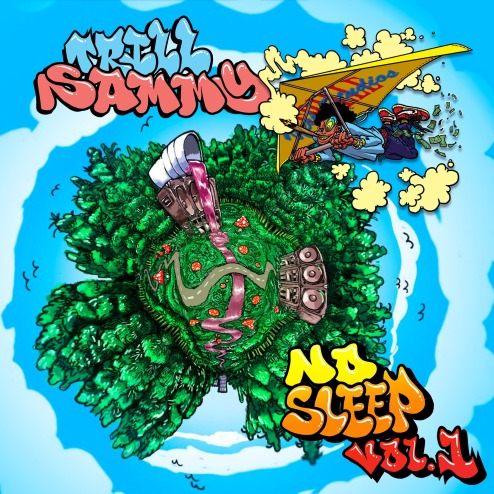 Trill Sammy no sleep cover art